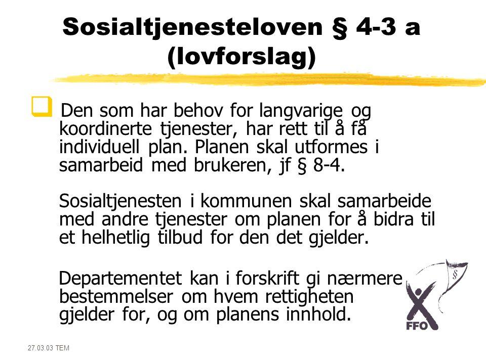 Sosialtjenesteloven § 4-3 a (lovforslag)