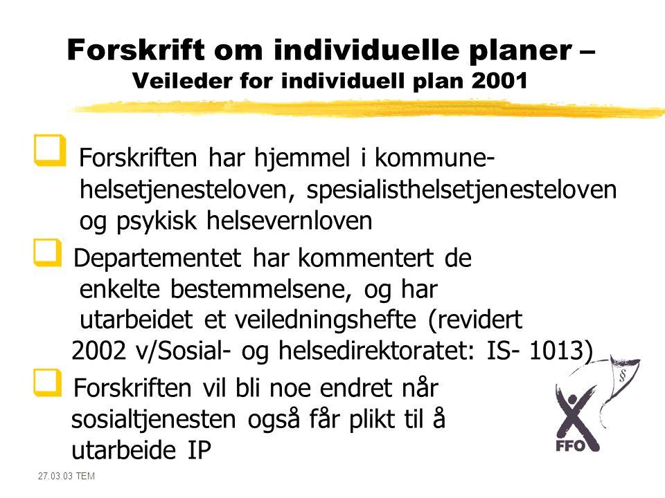 Forskrift om individuelle planer – Veileder for individuell plan 2001