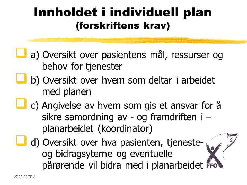 Innholdet i individuell plan (forskriftens krav)