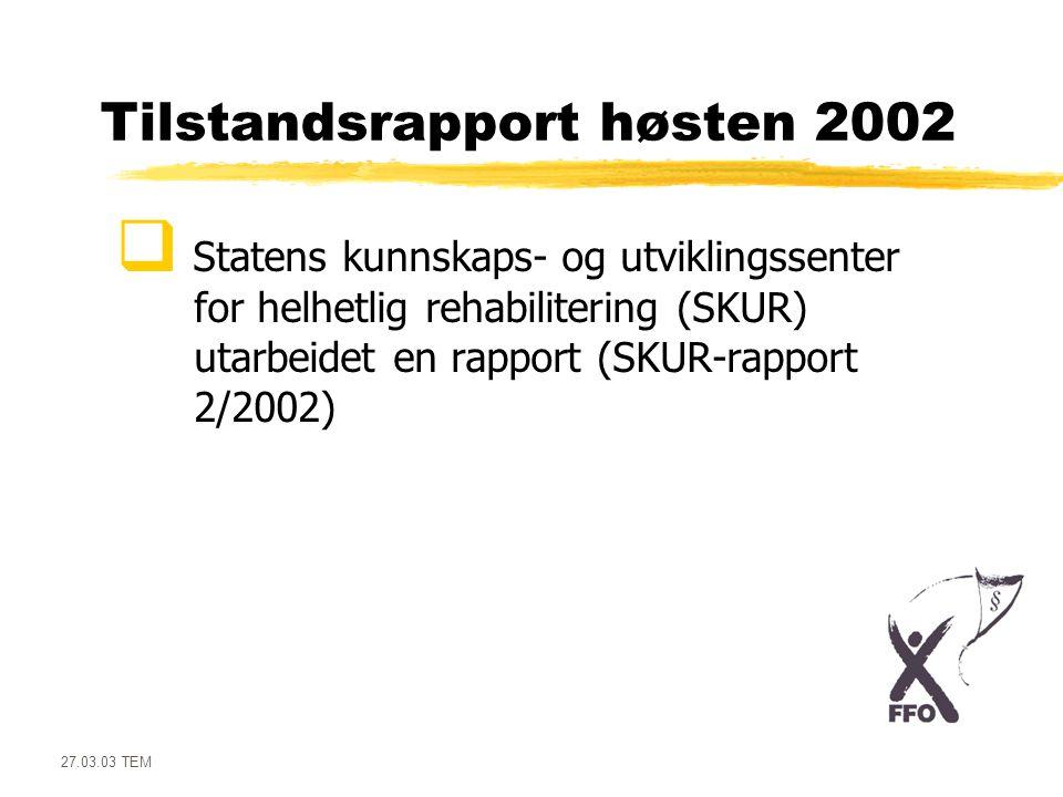 Tilstandsrapport høsten 2002