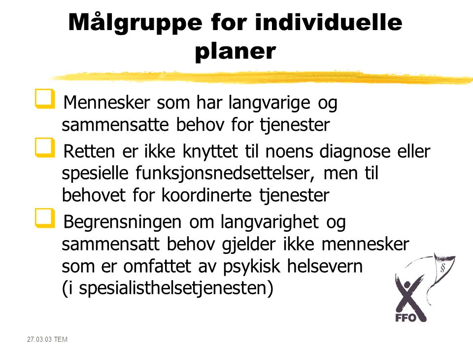 Målgruppe for individuelle planer