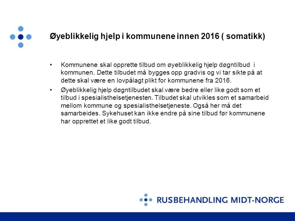 Øyeblikkelig hjelp i kommunene innen 2016 ( somatikk)