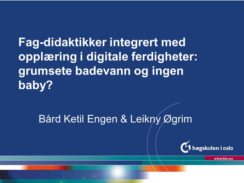 Bård Ketil Engen & Leikny Øgrim