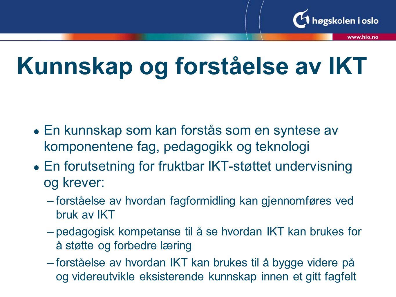 Kunnskap og forståelse av IKT
