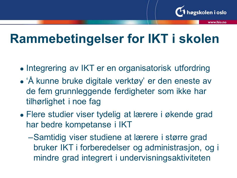 Rammebetingelser for IKT i skolen