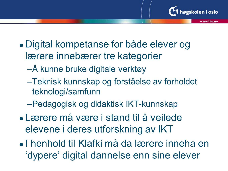 Digital kompetanse for både elever og lærere innebærer tre kategorier