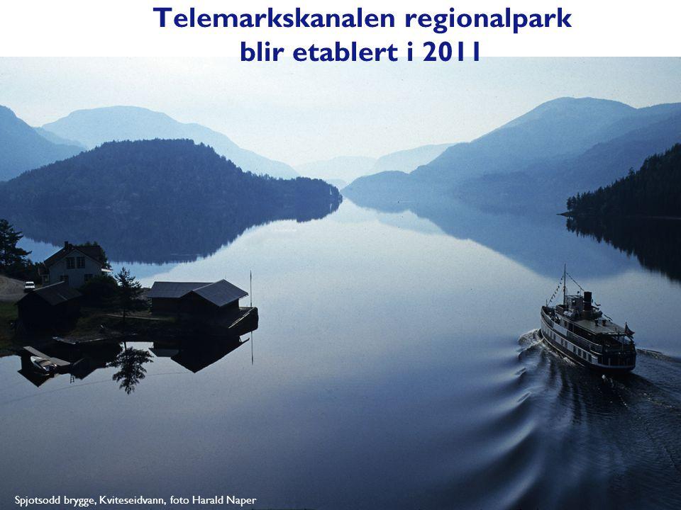 Telemarkskanalen regionalpark blir etablert i 2011