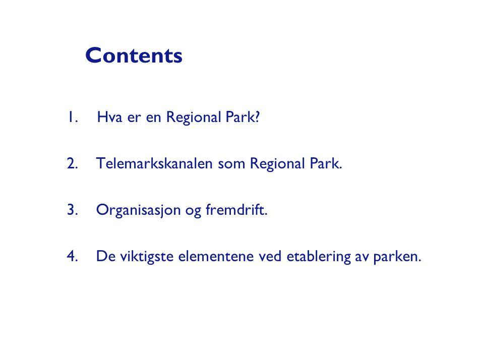 Contents Hva er en Regional Park