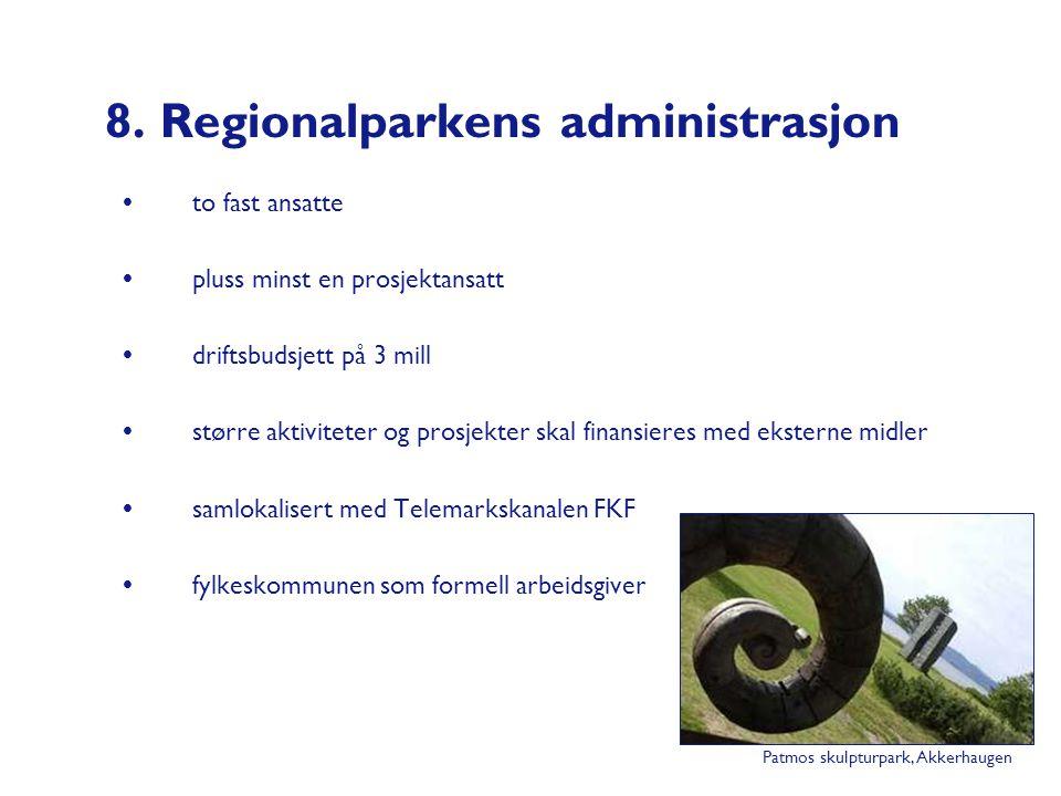 8. Regionalparkens administrasjon