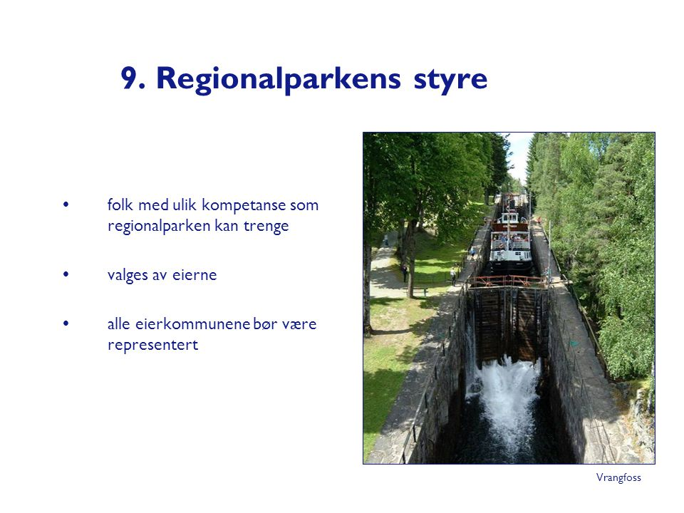 9. Regionalparkens styre