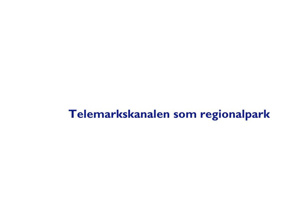Telemarkskanalen som regionalpark