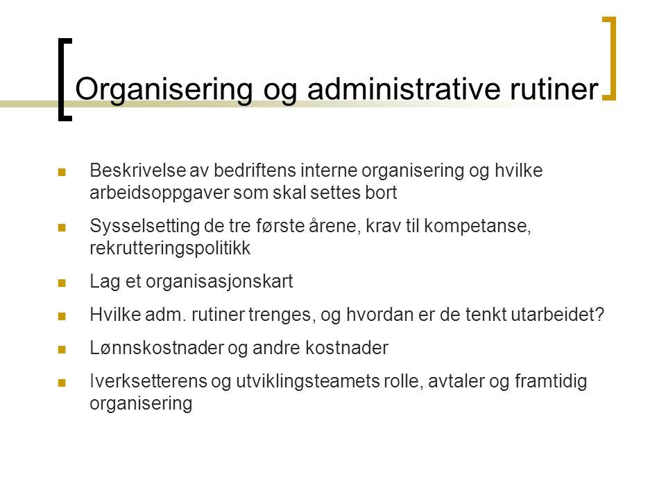 Organisering og administrative rutiner