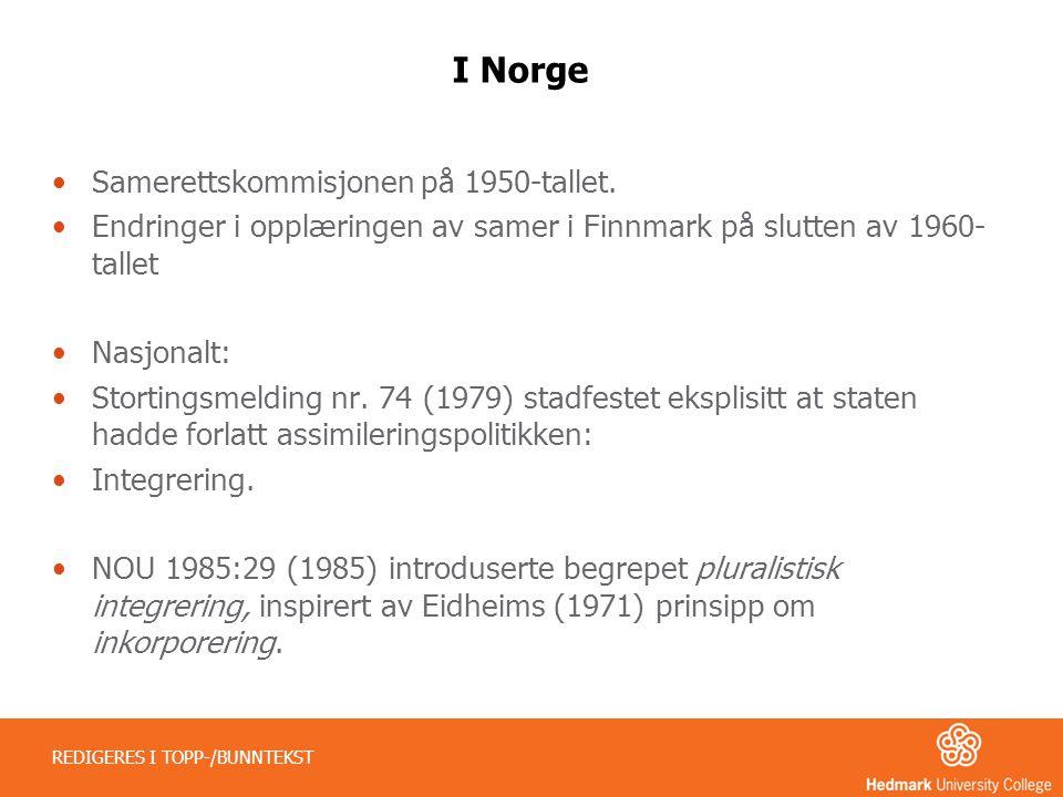 I Norge Samerettskommisjonen på 1950-tallet.