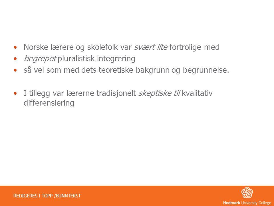Norske lærere og skolefolk var svært lite fortrolige med