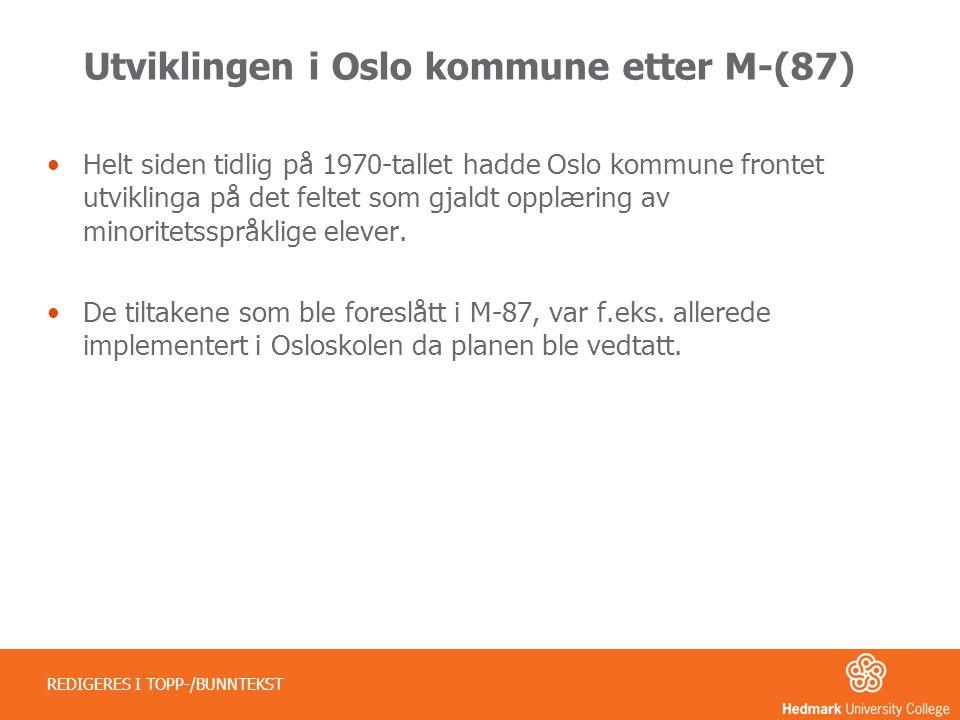 Utviklingen i Oslo kommune etter M-(87)