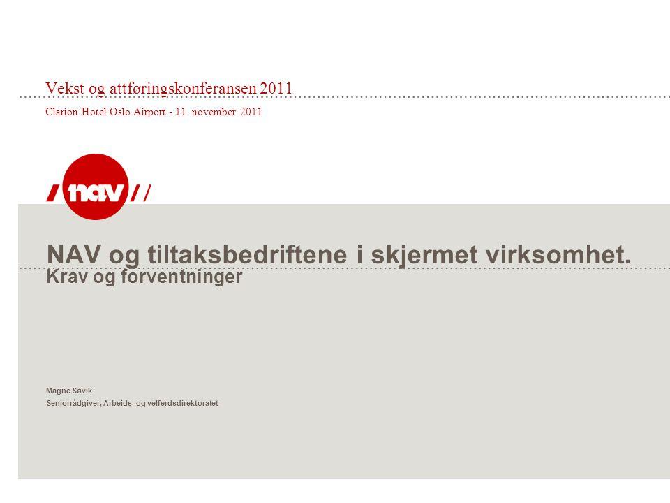 Vekst og attføringskonferansen 2011