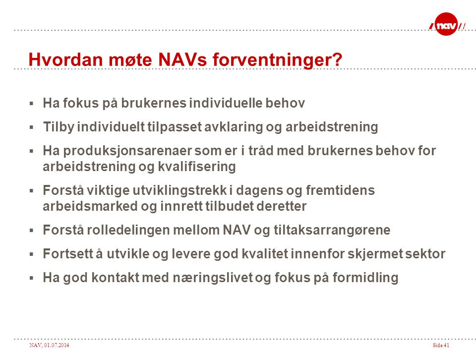 Hvordan møte NAVs forventninger