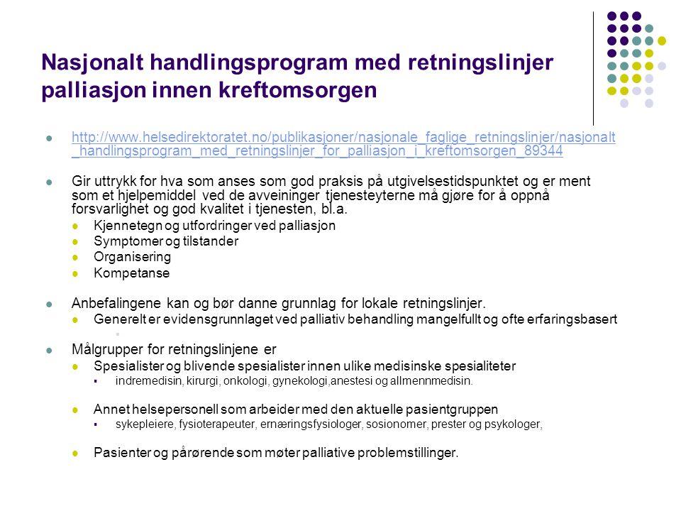 Nasjonalt handlingsprogram med retningslinjer palliasjon innen kreftomsorgen
