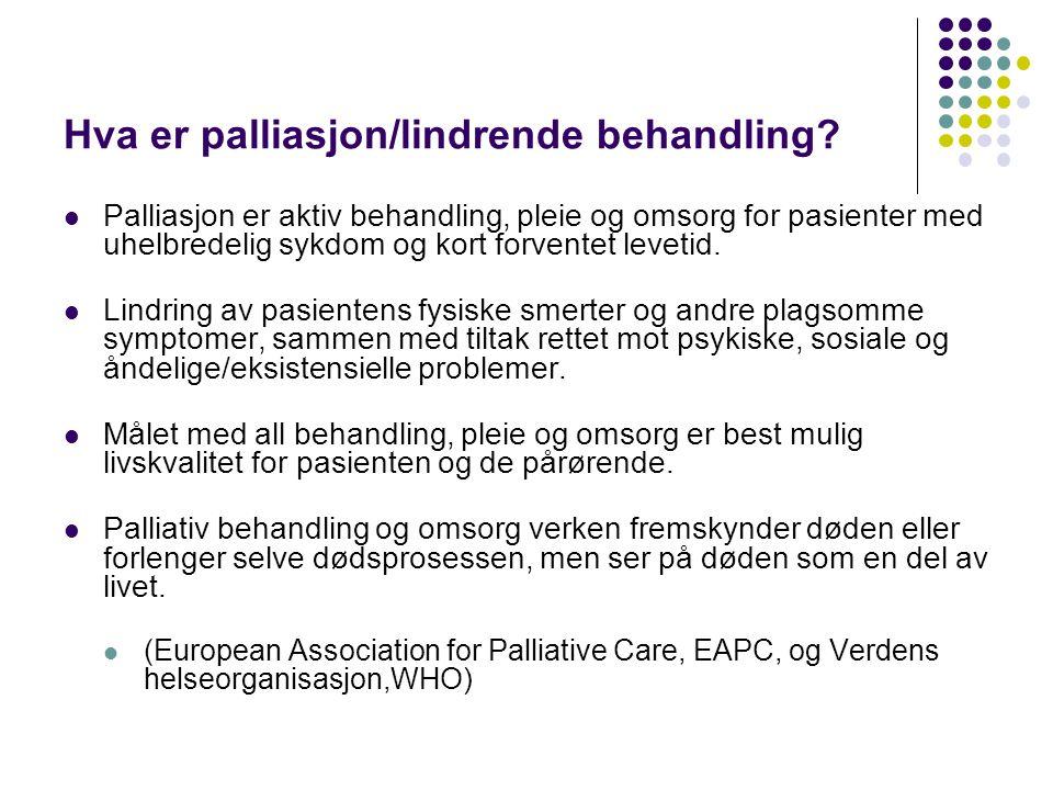 Hva er palliasjon/lindrende behandling