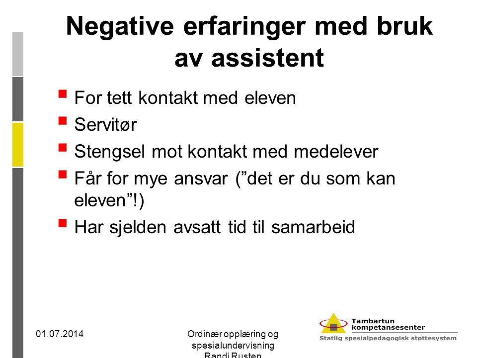 Negative erfaringer med bruk av assistent