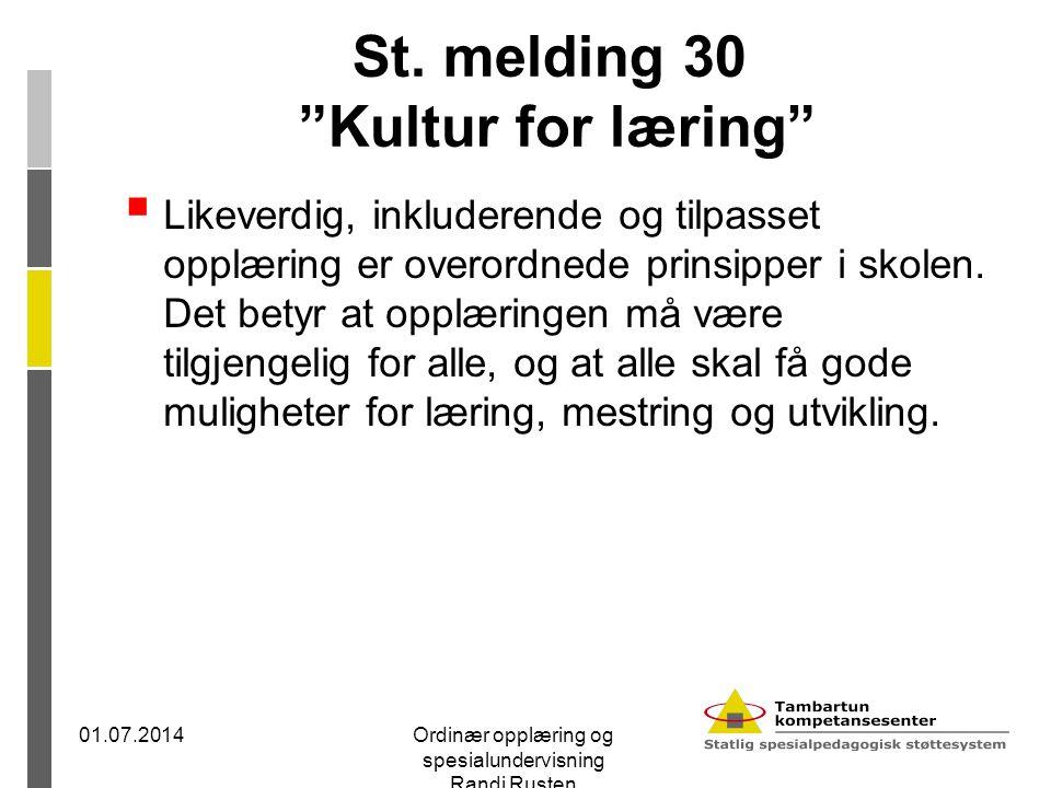 St. melding 30 Kultur for læring