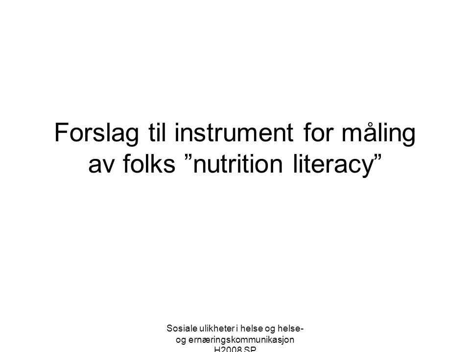 Forslag til instrument for måling av folks nutrition literacy