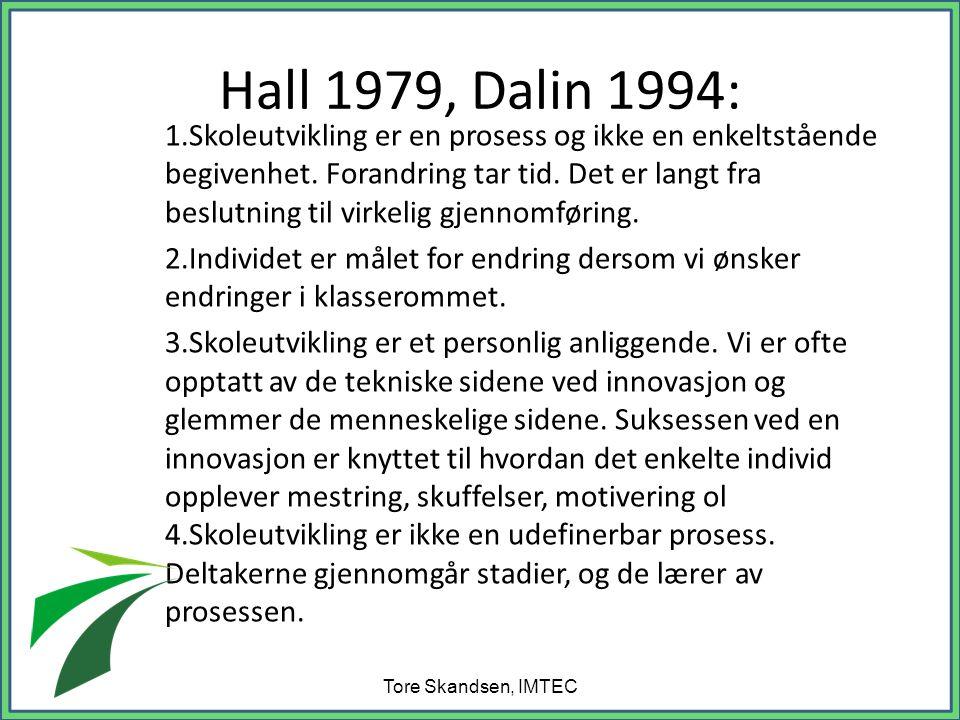 Hall 1979, Dalin 1994: