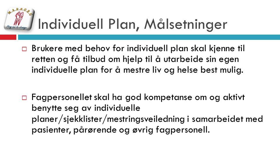 Individuell Plan, Målsetninger