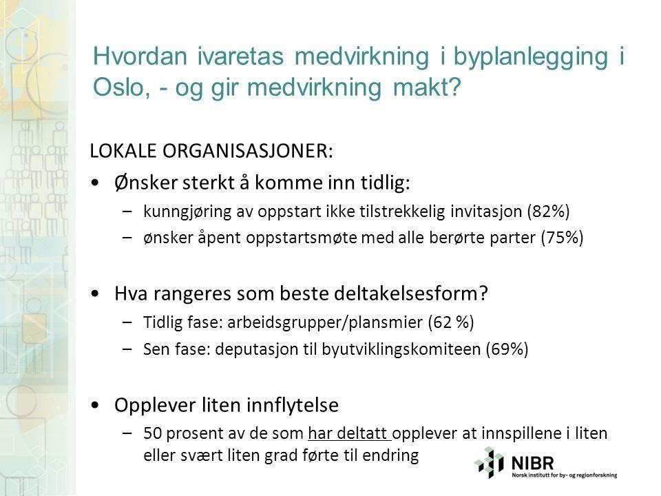 Hvordan ivaretas medvirkning i byplanlegging i Oslo, - og gir medvirkning makt