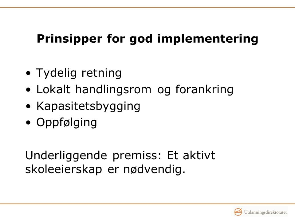 Prinsipper for god implementering