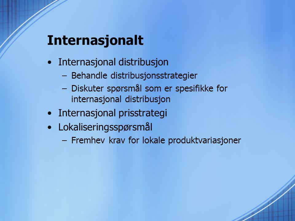 Internasjonalt Internasjonal distribusjon Internasjonal prisstrategi