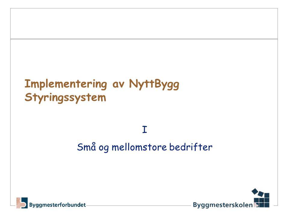 Implementering av NyttBygg Styringssystem