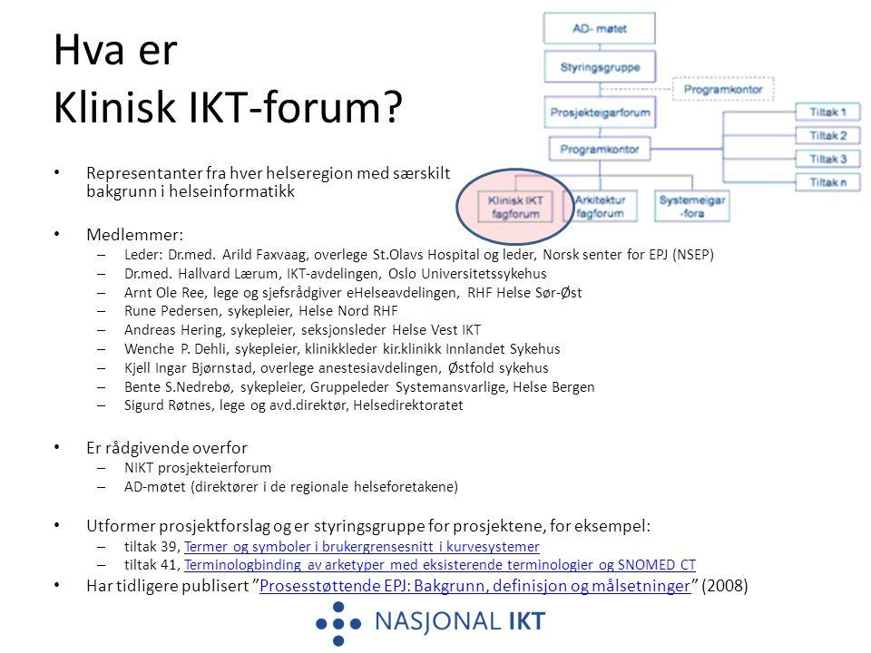 Hva er Klinisk IKT-forum