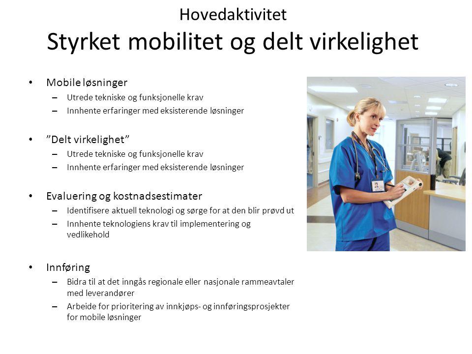 Hovedaktivitet Styrket mobilitet og delt virkelighet