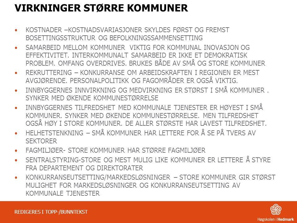 VIRKNINGER STØRRE KOMMUNER