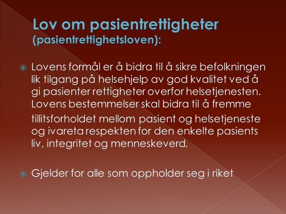 Lov om pasientrettigheter (pasientrettighetsloven):