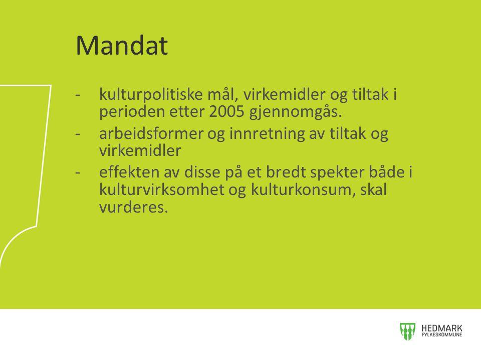 Mandat kulturpolitiske mål, virkemidler og tiltak i perioden etter 2005 gjennomgås. arbeidsformer og innretning av tiltak og virkemidler.