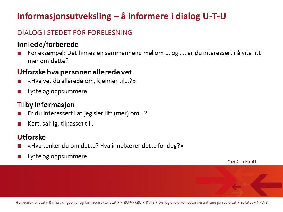 Informasjonsutveksling – å informere i dialog U-T-U