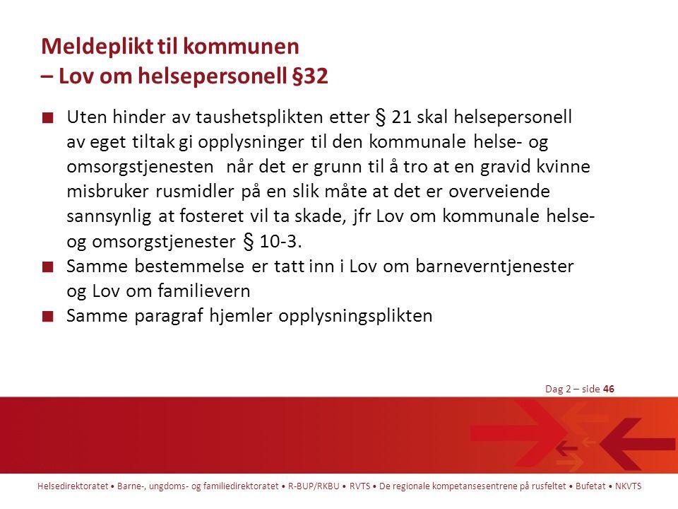 Meldeplikt til kommunen – Lov om helsepersonell §32