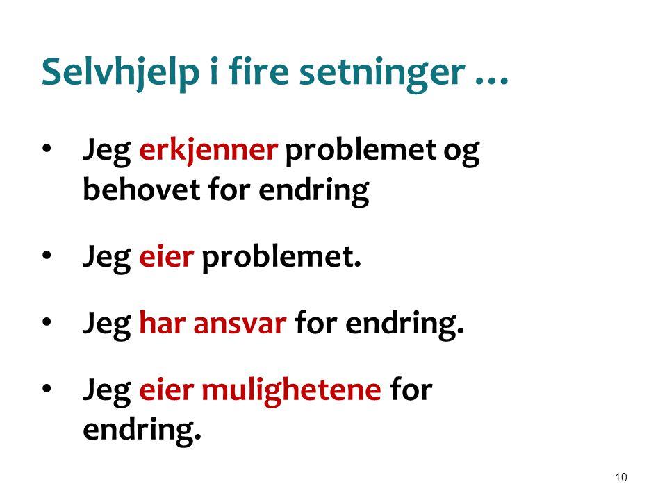 Selvhjelp i fire setninger …