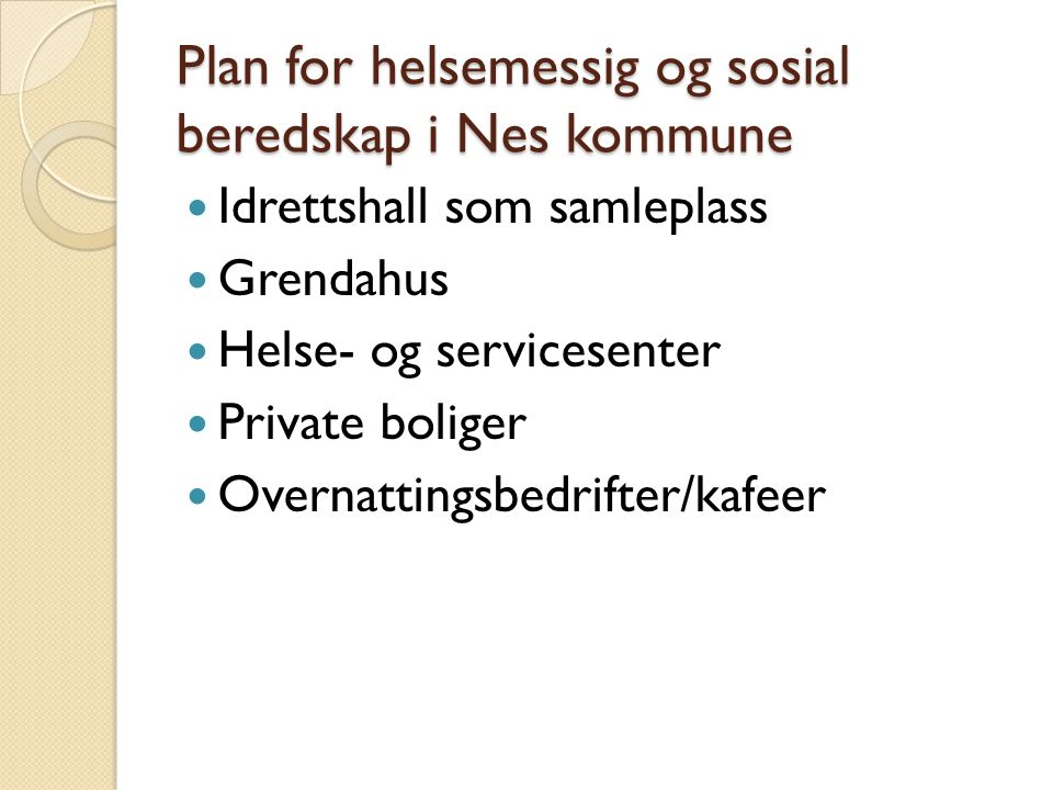 Plan for helsemessig og sosial beredskap i Nes kommune
