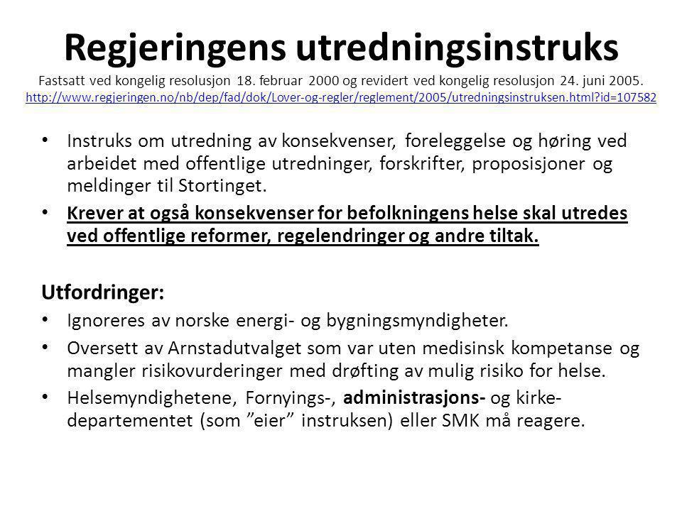 Regjeringens utredningsinstruks Fastsatt ved kongelig resolusjon 18