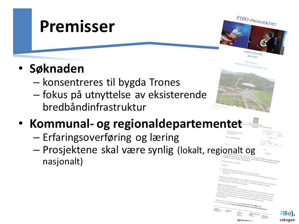 Premisser Søknaden Kommunal- og regionaldepartementet