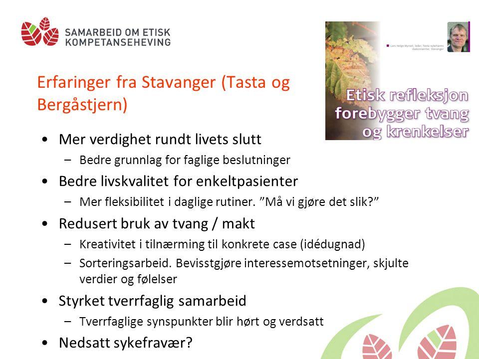 Erfaringer fra Stavanger (Tasta og Bergåstjern)