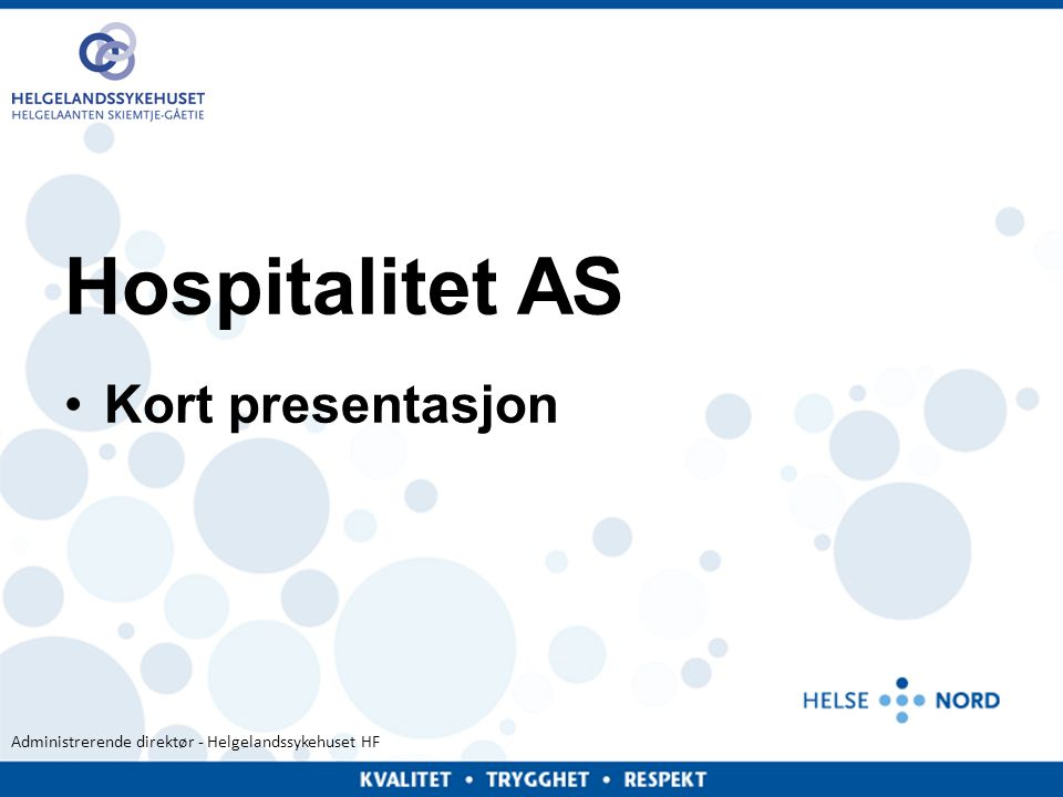 Hospitalitet AS Kort presentasjon