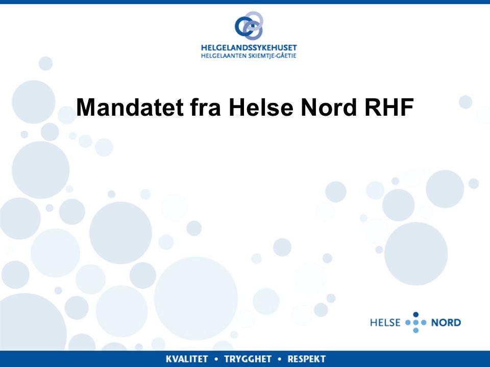 Mandatet fra Helse Nord RHF
