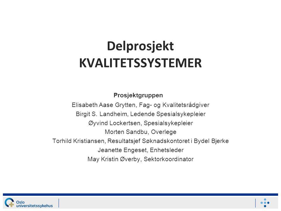 Delprosjekt KVALITETSSYSTEMER