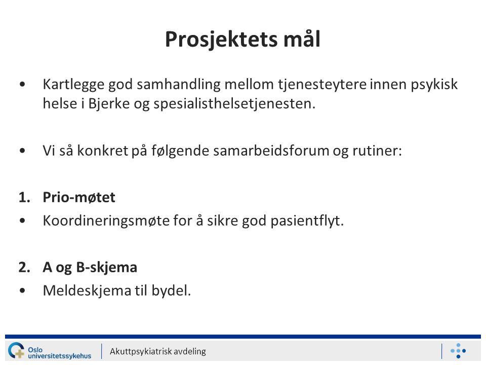 Prosjektets mål Kartlegge god samhandling mellom tjenesteytere innen psykisk helse i Bjerke og spesialisthelsetjenesten.