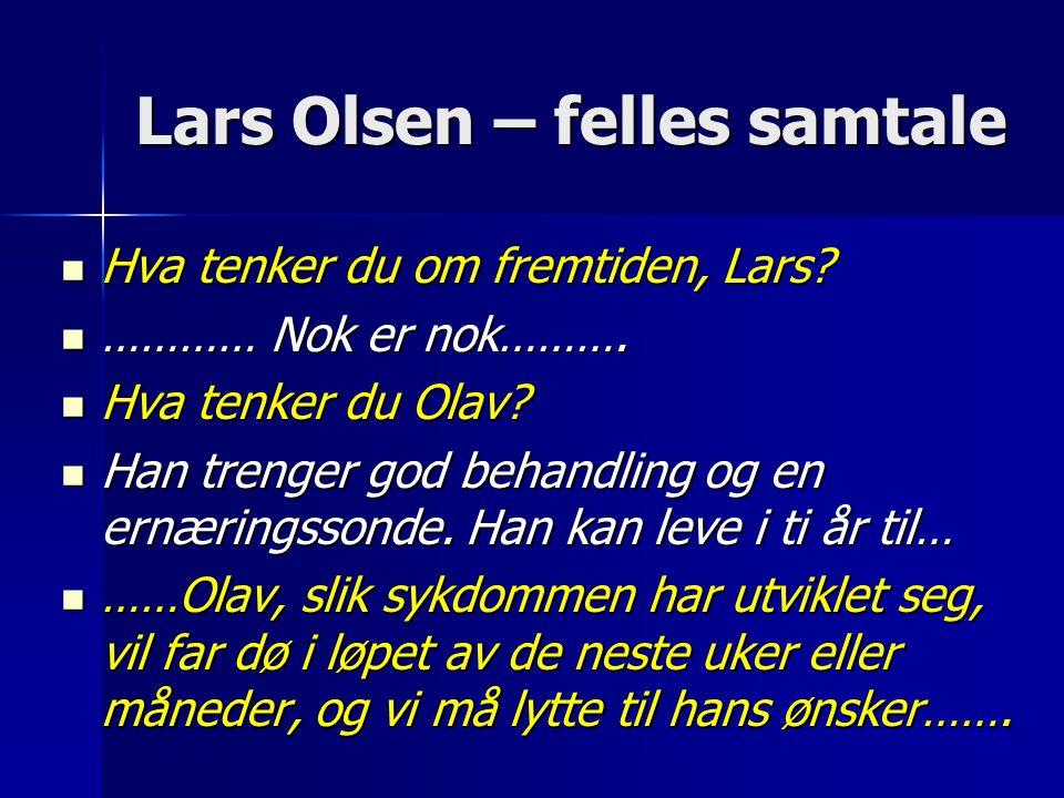 Lars Olsen – felles samtale