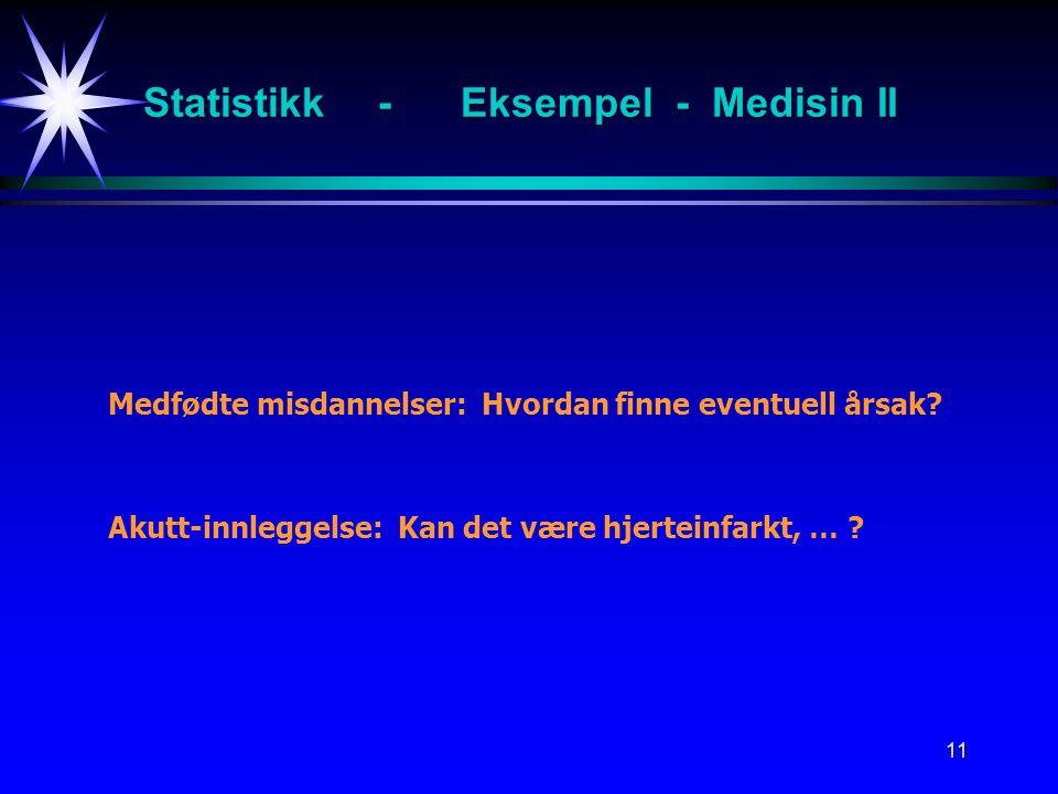 Statistikk - Eksempel - Medisin II